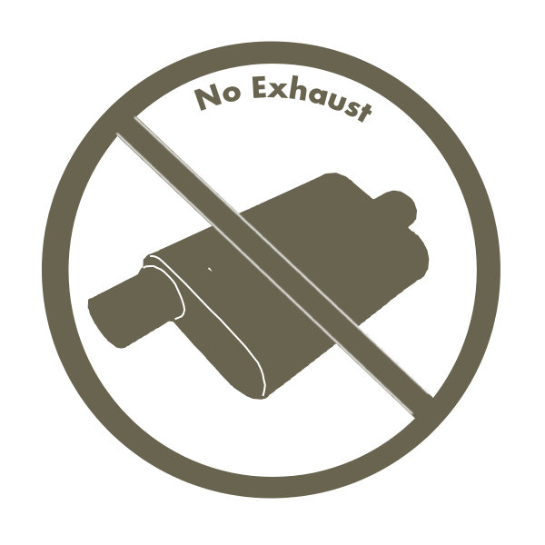 No exhaust